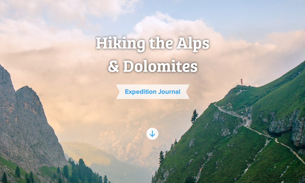 Hiking the Alps & Dolomites